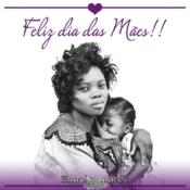 Dia das Mães!!!